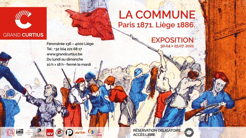 Exposition La Commune. Paris 1871. Liège 1886 - Grand Curtius